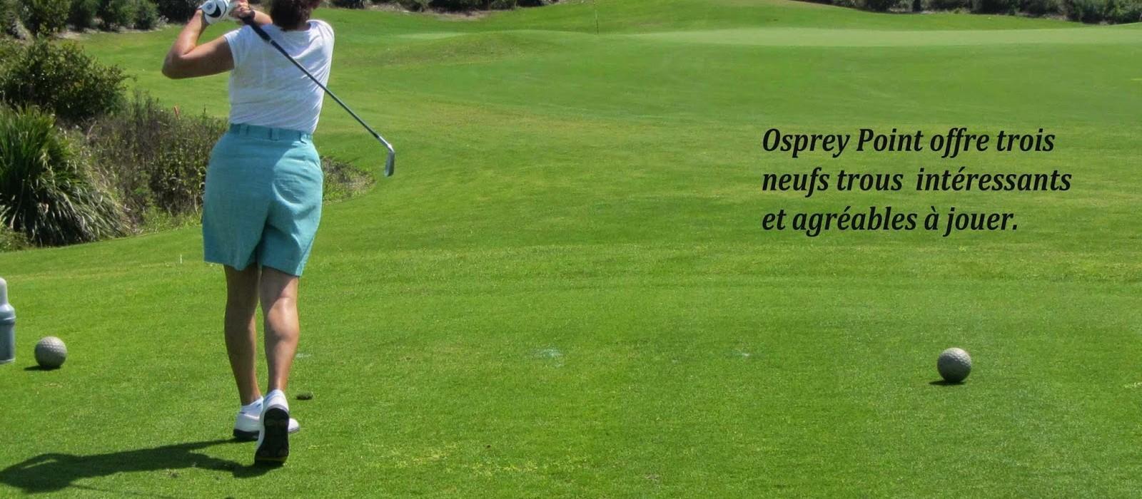 Osprey Point : le terrain qu'il faut jouer