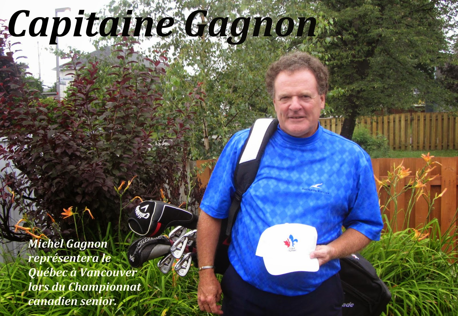 Michel Gagnon, Capitaine Gagnon